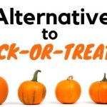 Alternatives to trick or treating with 4 orange pumpkins underneath with a white background