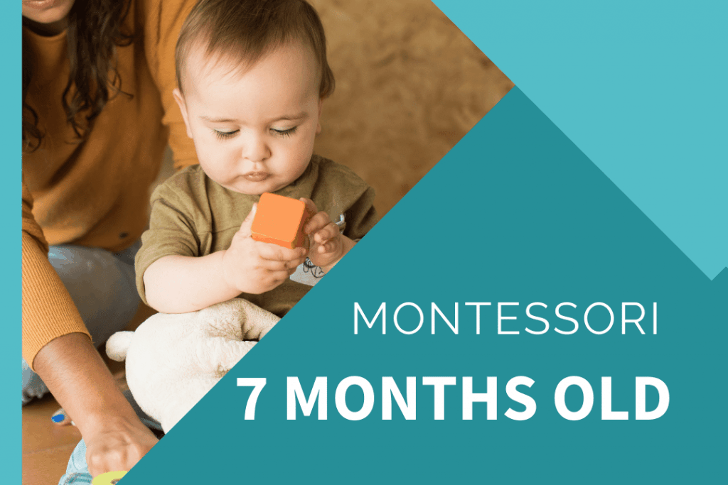 Montessori 7 month old feature image white text on blue with baby holding orange wooden block while sitting