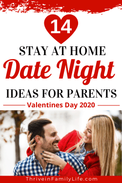 Valentines Day Stay At home date night ideas for parents.