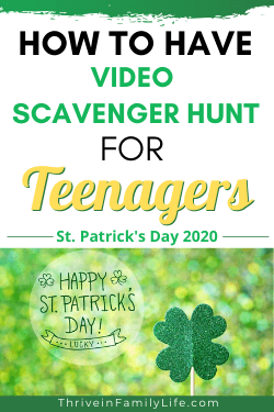 Video scavenger hunt party for teens st. patrick's day