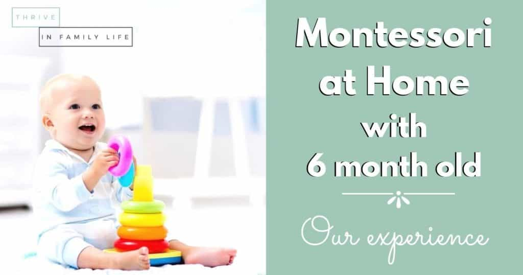 Montessori at home with 6 month old