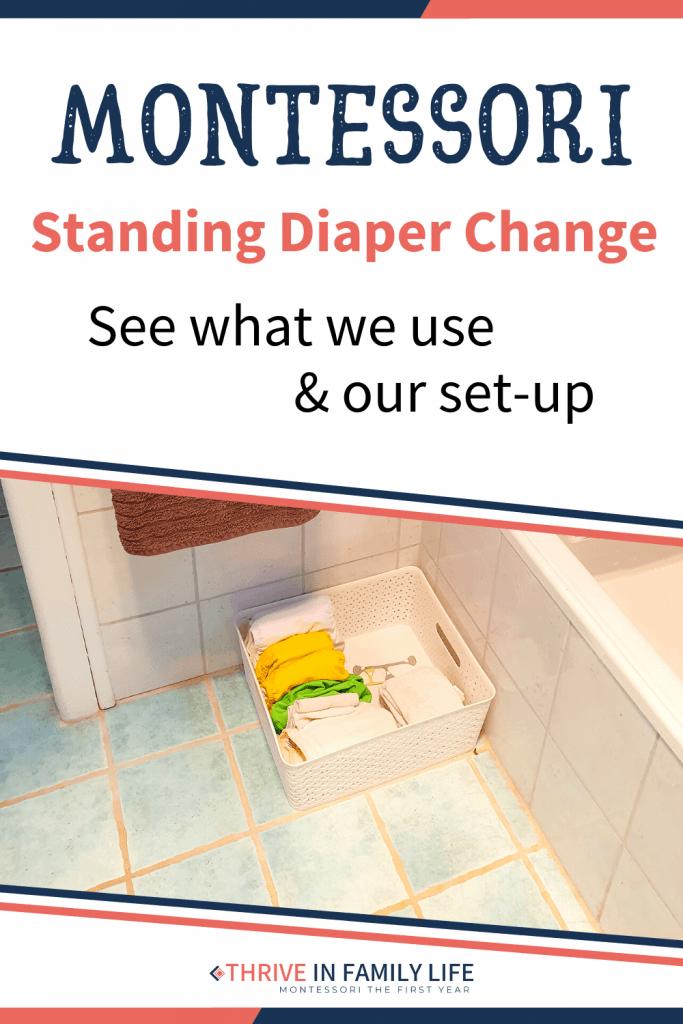 Montessori standing diaper change area